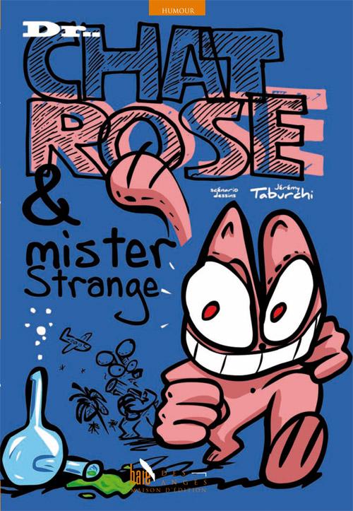 Couverture de la nouvelle BD du Chat Rose par Jérémy Taburchi